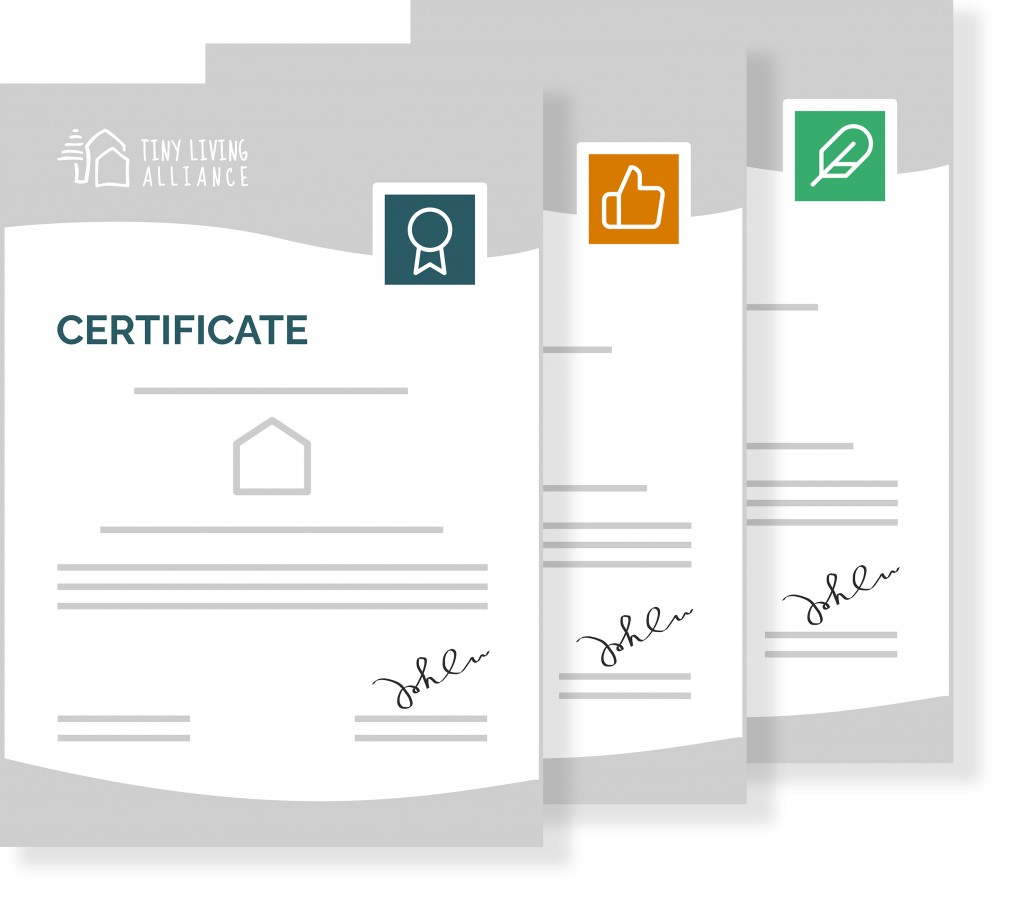 Trust, quality and security certificates for tiny living industry